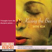 Kissing the Bee - Sarah Gorman