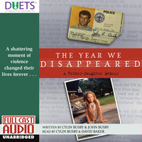 The Year We Disappeared - David Baker, Cylin Busby