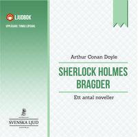 Sherlock Holmes bragder - ett antal noveller - Arthur Conan Doyle