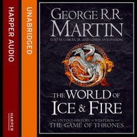 The World of Ice and Fire - George R.R. Martin,Linda Antonsson,Elio M. Garcia Jr.