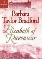 Elizabeth af Ravenscar - Barbara Taylor Bradford