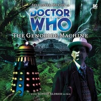 Doctor Who 007 - The Genocide Machine - Big Finish Productions