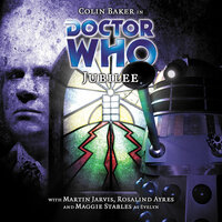 Doctor Who - 040 - Jubilee - Big Finish Productions