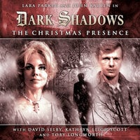 The Christmas Presence - Big Finish Productions