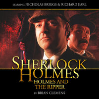 Sherlock Holmes 1.3 - Holmes and the Ripper - Big Finish Productions