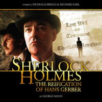 Sherlock Holmes 2.2 - The Reification of Hans Gerber - Big Finish Productions