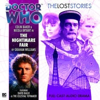 Doctor Who - The Lost Stories 1.1: The Nightmare Fair - Big Finish Productions