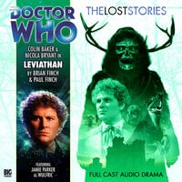 Doctor Who - The Lost Stories 1.3: Leviathan - Big Finish Productions