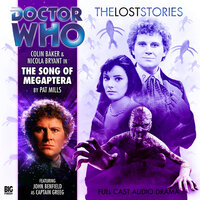 Doctor Who - The Lost Stories 1.8: The Song of Megaptera - Big Finish Productions
