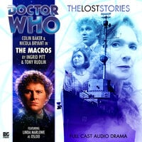 Doctor Who - The Lost Stories 1.8: The Macros - Big Finish Productions