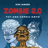 ZOMBIE 2.0: TUT-ANK-ZOMBIES hævn - Kim Langer