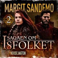 Isfolket 2 - Heksejagten - Margit Sandemo