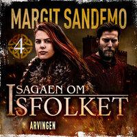 Isfolket 04 - Arvingen e-lyd - Margit Sandemo
