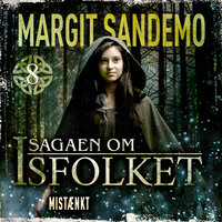 Isfolket 08 - Mistænkt e-lyd - Margit Sandemo