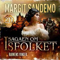 Isfolket 20 - Ravnens vinger - Margit Sandemo