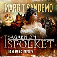 Isfolket 22 - Dæmonen og jomfruen e-lyd - Margit Sandemo