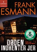 Døden indhenter Jer - Frank Esmann