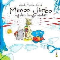 Mimbo Jimbo og den lange vinter - Jakob Martin Strid