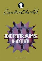 Bertrams Hotel - Agatha Christie
