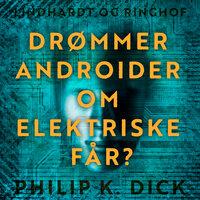 Drømmer androider om elektriske får? - Philip K. Dick