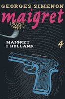 Maigret i Holland - Georges Simenon