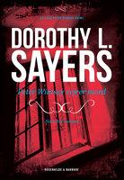 Peter Wimsey vejrer mord - Dorothy L. Sayers