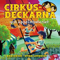 Cirkusdeckarna och äppelmysteriet - Dan Höjer