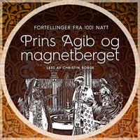 Prins Agib og magnetberget - Diverse