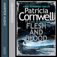 Flesh and Blood - Patricia Cornwell
