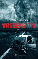 Vredens tid - Stefan Tegenfalk