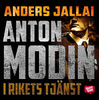 Anton Modin - i rikets tjänst - Anders Jallai