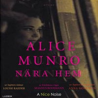 Nära hem - Alice Munro