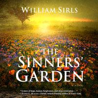 The Sinners' Garden - William Sirls