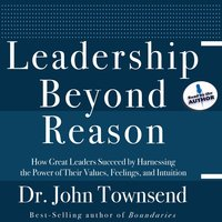 Leadership Beyond Reason - John Townsend