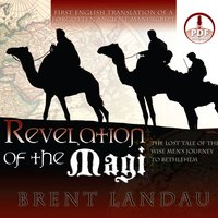Revelation of the Magi - Brent Landau