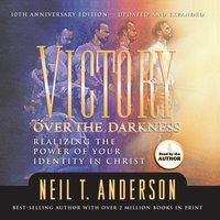 Victory Over the Darkness - Neil Anderson