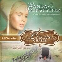 Lydia's Charm - Wanda E. Brunstetter