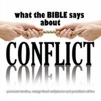 What the Bible Says About Conflict - Oasis Audio