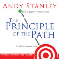 The Principle of the Path - Andy Stanley