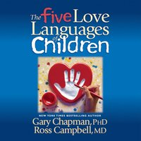 The Five Love Languages of Children - Gary Chapman