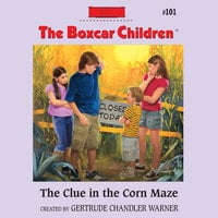 The Clue in the Corn Maze - Gertrude Chandler Warner