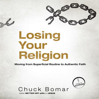 Losing Your Religion - Chuck Bomar