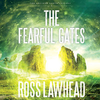 The Fearful Gates - Ross Lawhead