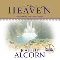 50 Days of Heaven - Randy Alcorn