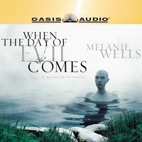 When the Day of Evil Comes - Melanie Wells