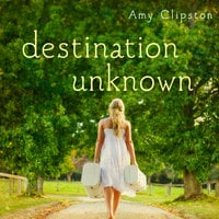 Destination Unknown - Amy Clipston