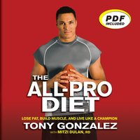 The All-Pro Diet - Mitzi Dulan, Tony Gonzalez