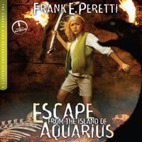 Escape from the Island of Aquarius - Frank E. Peretti