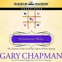 Everybody Wins - Gary Chapman