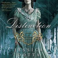Mark of Distinction - Jessica Dotta
